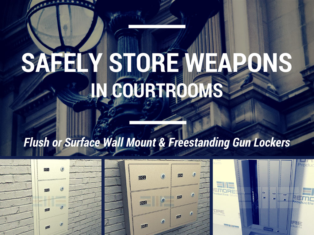 Gun Lockers and Cabinets for Courthouses
