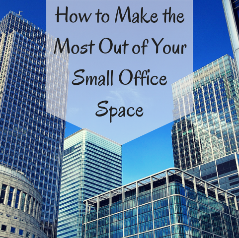 how to make the most out of your small office space