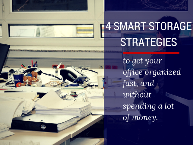 storage strategies to get offices organized